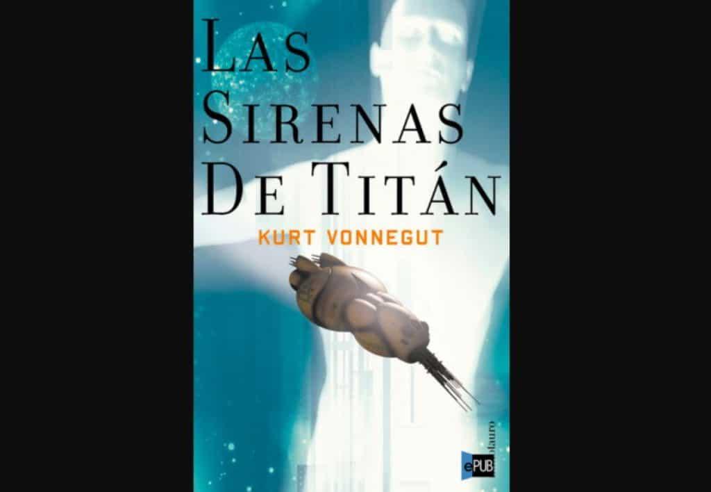 'Las sirenas de Titán', de Kurt Vonnegut (1959)