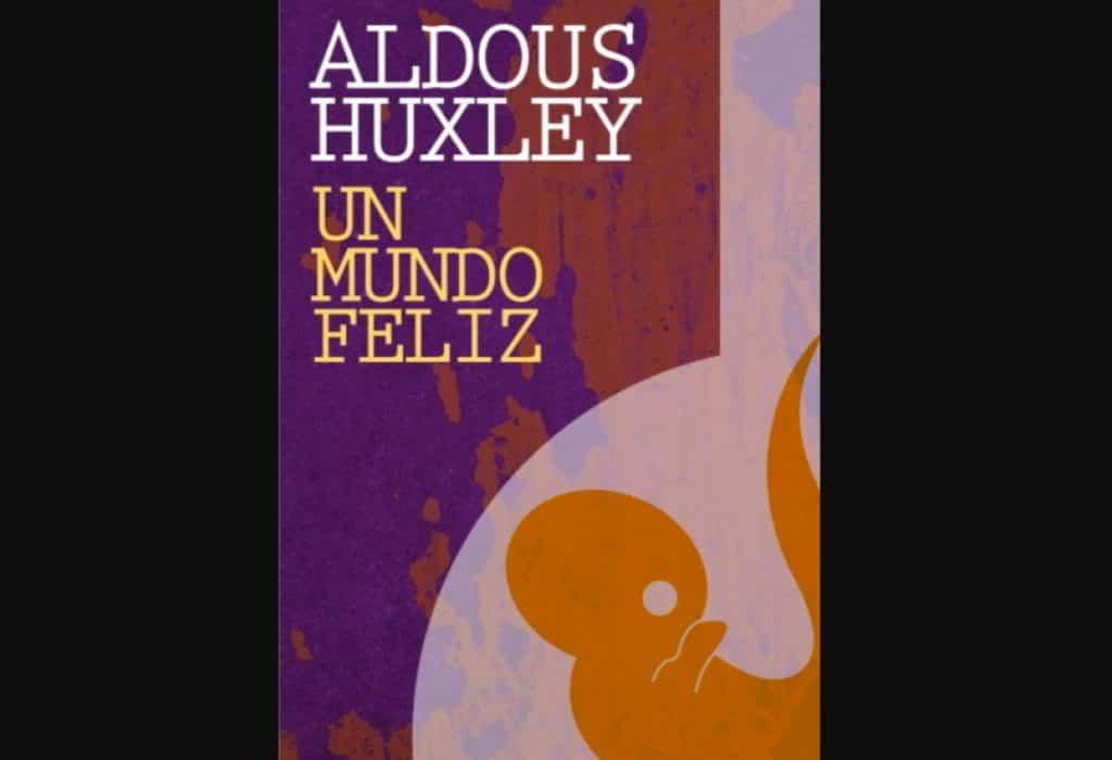 'Un mundo feliz' Aldous Huxley (1932) Mejores novelas de ciencia ficción