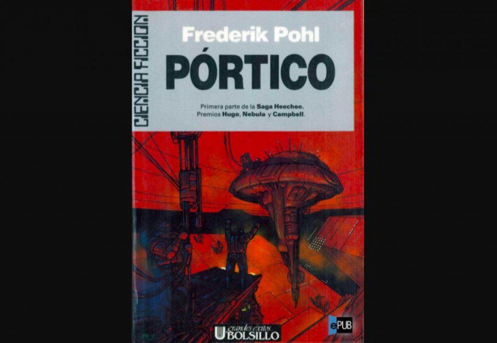 'Pórtico', Frederik Pohl (1977)